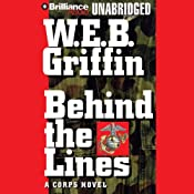 Behind the Lines: Corps, Book 7 | [W. E. B. Griffin]