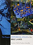 The Penguin Historical Atlas of the Bible Lands (0141026871) by Hull, Caroline