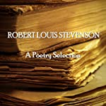 Robert Louis Stevenson: A Poetry Selection | Robert Louis Stevenson