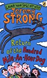 Jeremy Strong Return of the Hundred-Mile-an-Hour Dog