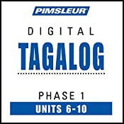 Tagalog Phase 1, Unit 06-10: Learn to Speak and Understand Tagalog with Pimsleur Language Programs |  Pimsleur