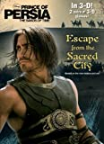 Prince of Persia:Escape from the Sacred City (3-D Book with 2 pairs of Glasses)