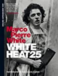 White Heat: 25th Anniversary Edition