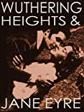 Image of WUTHERING HEIGHTS (illustrated, complete, and unabridged) (plus Jane Eyre)
