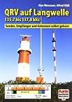 QRV auf Langwelle 135,7 bis 137,8 kHz...