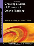 img - for Creating a Sense of Presence in Online Teaching: How to