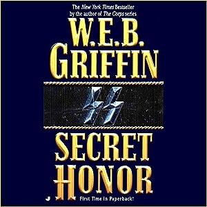 Secret Honor: Honor Bound 3 | [W.E.B. Griffin]
