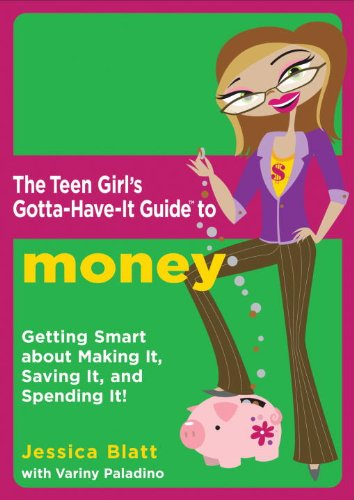 The Teen Girl's Gotta-have-it Guide To Money (Turtleback School & Library Binding Edition) (Teen Girl's Gotta-Have-It Guides)