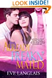 Already Freakn' Mated: Paranormal Shapeshifter Romance (Freakn' Shifters Book 3)