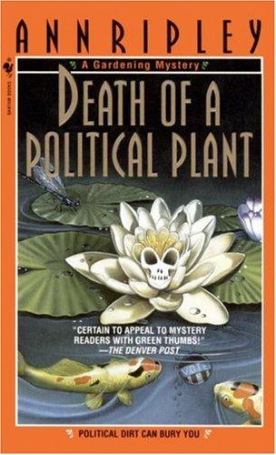 Death of a Political Plant, ANN RIPLEY