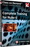 Class on Demand: Complete Training for Nuke 6 Online Streaming Educational Training Tutorial with Steve Wright