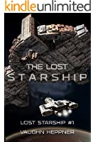 The Lost Starship (Lost Starship Series Book 1) (English Edition)