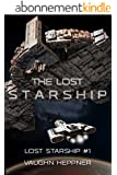 The Lost Starship (Lost Starship Series Book 1) (English Edition)