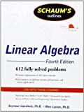 img - for Schaum's Outline of Linear Algebra Fourth Edition (Schaum's Outline Series) 4th (fourth) Edition by Lipschutz, Seymour, Lipson, Marc published by McGraw-Hill (2008) book / textbook / text book