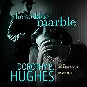 The So Blue Marble: Griselda Satterlee, Book 1 | Dorothy B. Hughes