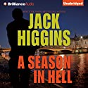 A Season in Hell (       UNABRIDGED) by Jack Higgins Narrated by Michael Page