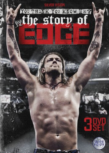 WWE - You Think You Know Me? The Story Of Edge [DVD]
