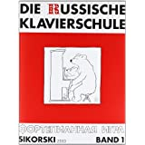Die Russische Klavierschule, Bd.1von &#34;Julia Suslin&#34;