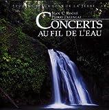 echange, troc Jean C Roché - Concerts Au Fil De L' Eau