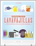 Cocinar con el lavavajillas (Larousse - Libros Ilustrados/ Prácticos - Gastronomía)