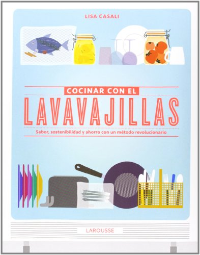 Cocinar con el lavavajillas (Gastronomia)