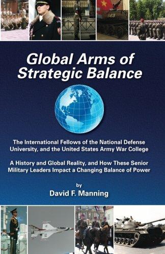 Global Arms of Strategic Balance: Global Arms Series (Volume 2)