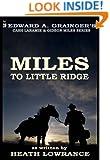 Miles to Little Ridge (Cash Laramie & Gideon Miles Series Book 3)