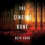 The Singing Bone | Beth Hahn