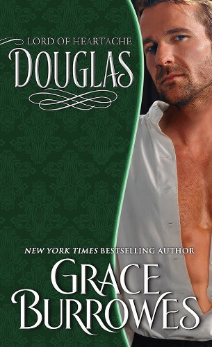 Douglas: Lord of Heartache (The Lonely Lords) by Grace Burrowes