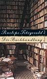Die Buchhandlung: Roman