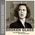 Broken Glass | Arthur Miller