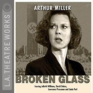 Broken Glass | [Arthur Miller]
