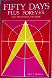 img - for Fifty Days Plus Forever: Daily Reflections for the Easter Season book / textbook / text book