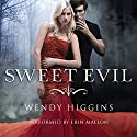 Sweet Evil Audiobook by Wendy Higgins Narrated by Erin Mallon