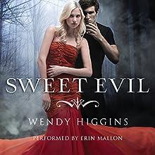 Sweet Evil | Livre audio Auteur(s) : Wendy Higgins Narrateur(s) : Erin Mallon