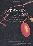 img - for Prayers for Healing: 365 Blessings, Poems, & Meditations from Around the World book / textbook / text book