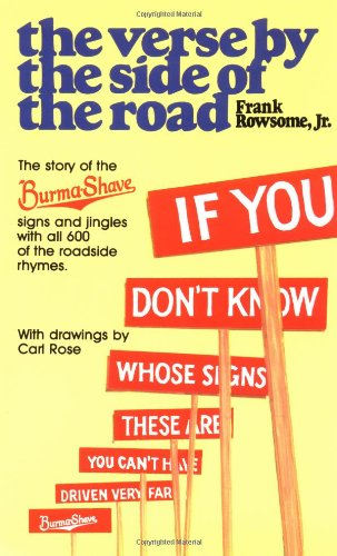 Verse by the Side of the Road: The Story of the Burma-Shave Signs and Jingles (Plume)