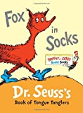 Dr Seuss Fox in Socks: Dr. Seuss's Book of Tongue Tanglers (Bright & Early Board Books)