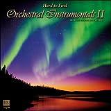 Hard to Find Orchestral Instrumentals II