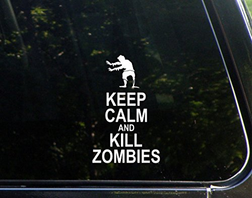 """Keep Calm And Kill Zombies (3-3/4"""" X 6"""") Die Cut Decal For Windows, Cars, Trucks, Laptops, Etc."""