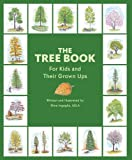 The Tree Book for Kids and Their Grown Ups [Hardcover]