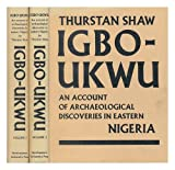 img - for Igbo-Ukwu; an Account of Archaeological Discoveries in Eastern Nigeria - [Complete in 2 Volumes] book / textbook / text book