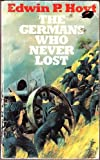 The Germans Who Never Lost (0427003024) by Hoyt, Edwin P.