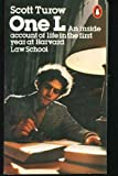 One L: An Insider's View of Harvard Law School (0140049134) by Turow, Scott