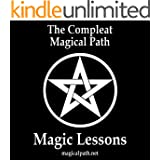 The Compleat Magical Path Magic Lessons (English Edition)