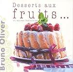 Desserts aux fruits... et autres fant...