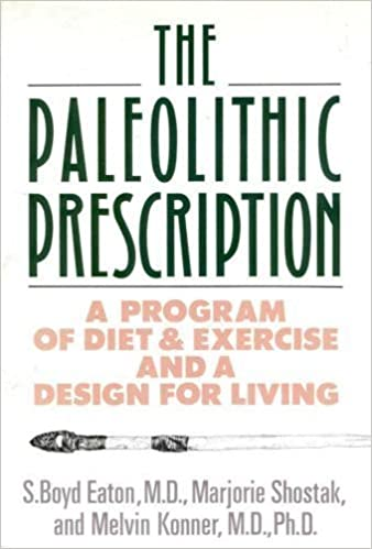 Paleolithic prescription for health