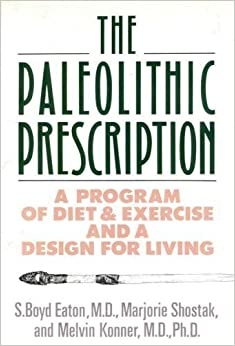 The Paleolithic Prescription