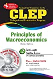CLEP Principles of Macroeconomics w/CD-ROM (CLEP Test Preparation) (0738603074) by Sattora, Richard