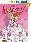 Titeuf, Band 9: Tanja heiratet